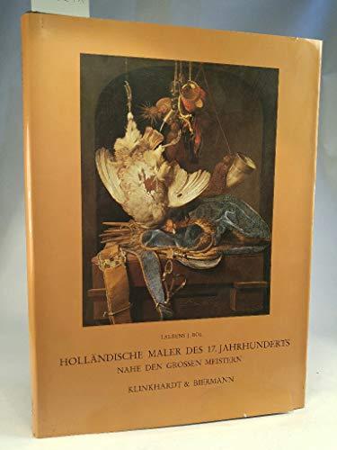 Hollandische Maler des 17. Jahrhunderts nahe den grossen Meistern.: Bol, L.J.