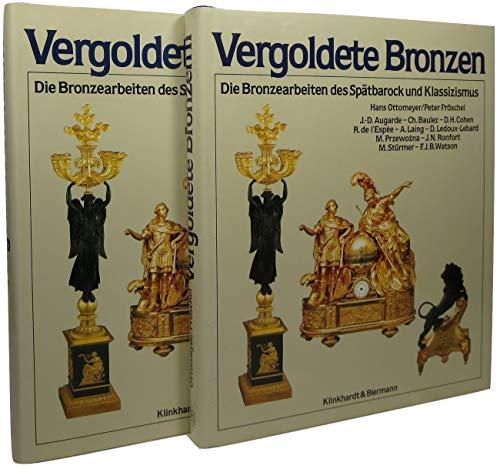 9783781402171: Vergoldete Bronzen: Die Bronzearbeiten des Spätbarock und Klassizismus (German Edition)