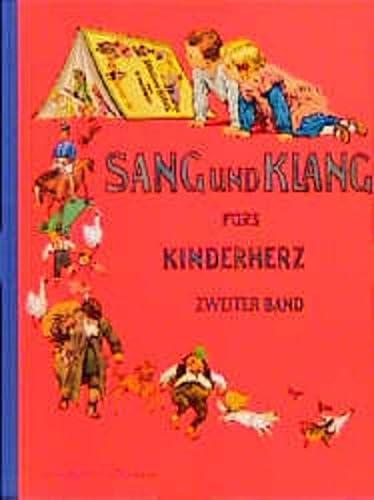 9783781402270: Sang und Klang für's Kinderherz. Eine Sammlung der schönsten Kinderlieder. Zweiter Band