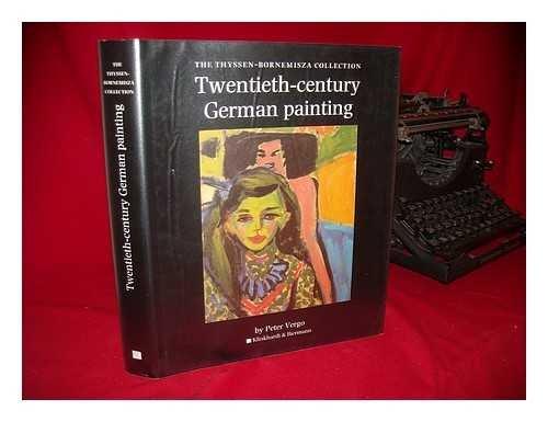 Twentieth Century German Painting: Vergo, Peter