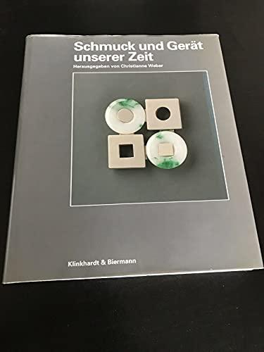9783781403666: Schmuck und Gerät unserer Zeit (German Edition)