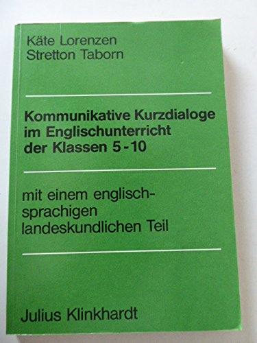 Kommunikative Kurzdialoge im Englischunterricht der Klassen 5: Käte Lorenzen, Stretton