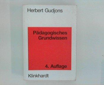 9783781507777: Pädagogisches Grundwissen. Überblick - Kompendium - Studienbuch