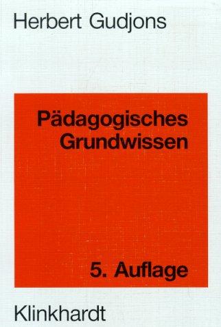 9783781508880: Pädagogisches Grundwissen