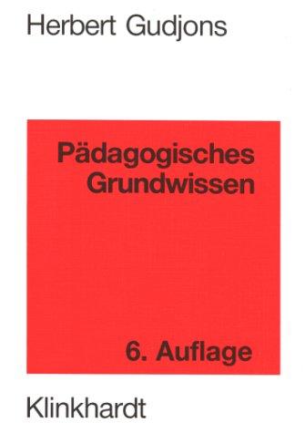 9783781509689: Pädagogisches Grundwissen