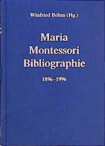 Maria- Montessori- Bibliographie 1896 - 1996. (3781509869) by Montessori, Maria; Böhm, Winfried