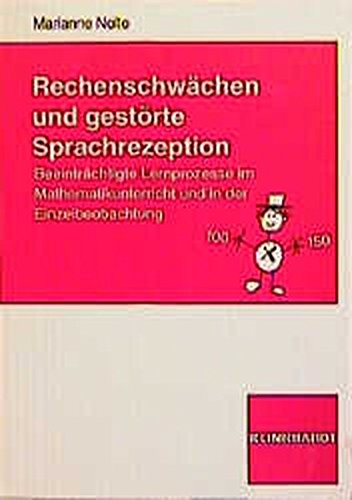 9783781510869: Rechenschwächen und gestörte Sprachrezeption.