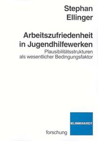 9783781511880: Arbeitszufriedenheit in Jugendhilfewerken
