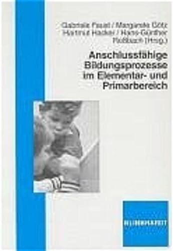 9783781512658: Anschlussfähige Bildungsprozesse im Elementar- und Primarbereich