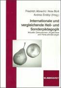 9783781514676: Internationale und vergleichende Heil- und Sonderpadagogik: Aktuelle Diskussionen, Ergebnisse und Herausforderungen