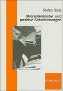 9783781514751: Migrantenkinder und positive Schulleistungen