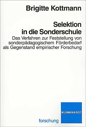 Selektion in die Sonderschule: Das Verfahren zur Feststellung von sonderpädagogischem Fö...