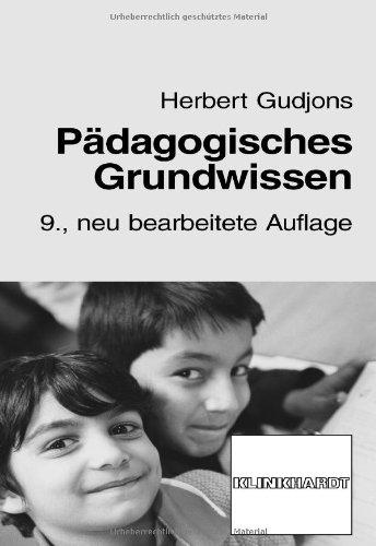 9783781514904: Pädagogisches Grundwissen: Überblick, Kompendium, Studienbuch