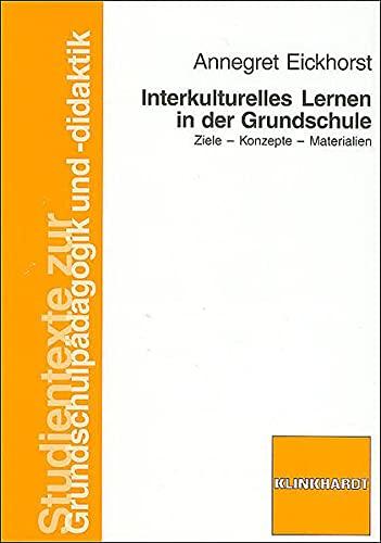 9783781515529: Interkulturelles Lernen in der Grundschule
