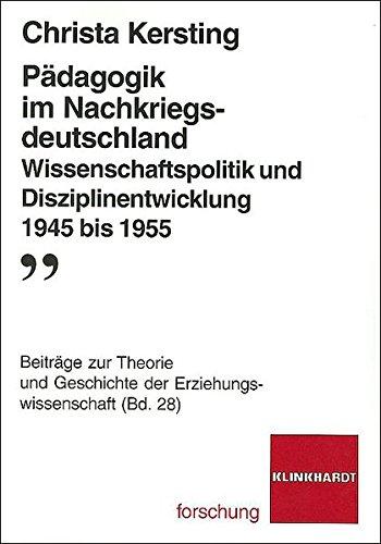 9783781515819: Pädagogik im Nachkriegsdeutschland: Wissenschaftspolitik und Disziplinentwicklung 1945-1955