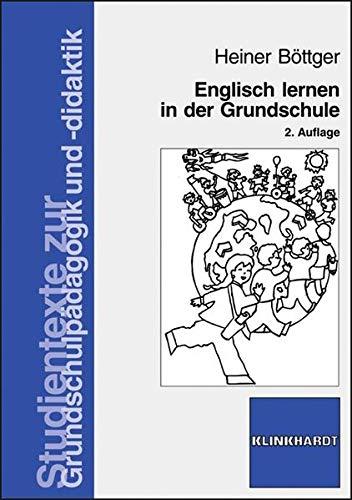 Böttger, H: Englisch lernen in der Grundschule - Böttger, Heiner