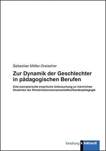 9783781518681: Zur Dynamik der Geschlechter in p�dagogischen Berufen: Eine exemplarische empirische Untersuchung an m�nnlichen Studenten der Rehabilitationswissenschaften/Sonderp�dagogik