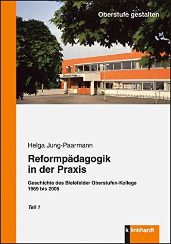 9783781519886: Reformpädagogik in der Praxis