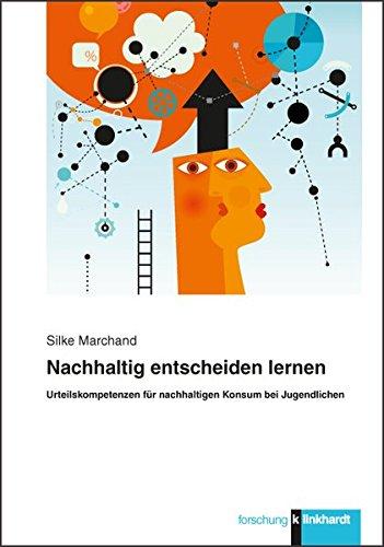 Nachhaltig entscheiden lernen: Silke Marchand