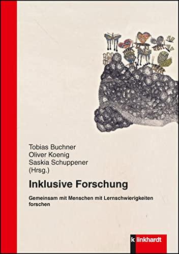 Inklusive Forschung : Gemeinsamkeit mit Menschen mit Lernschwierigkeiten forschen: Tobias Buchner
