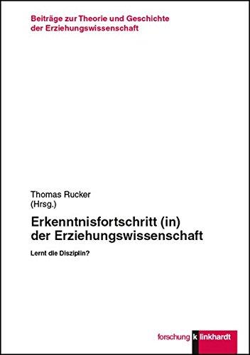 Erkenntnisfortschritt (in) der Erziehungswissenschaft: Lernt die Disziplin? (Paperback)