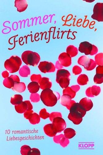 9783781701021: Sommer, Liebe, Ferienflirts. Voll verliebt. 10 romantische Liebesgeschichten