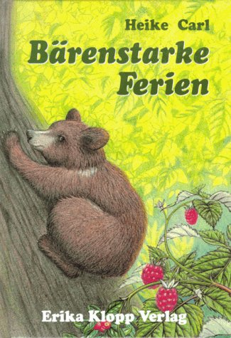 9783781703100: Bärenstarke Ferien