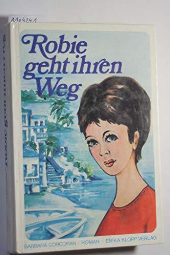Robie geht ihren Weg: Corcoran, Barbara: