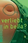 9783781707689: Verliebt in Bella? Gesamttitel: Mittendrin