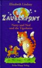 Zauberpony, Bd.1, Natty und Ned und die Tigerkatze (9783781712058) by Elizabeth Lindsay; John. Eastwood