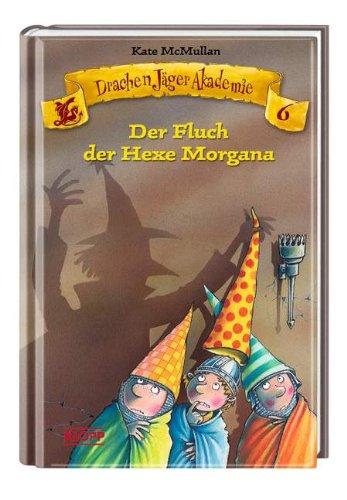 9783781712966: Drachen J�ger Akademie 06. Der Fluch der Hexe Morgana