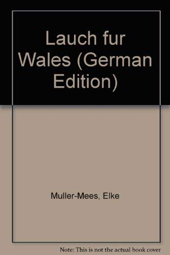 9783781713628: Lauch f�r Wales