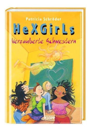 9783781718913: Hexgirls 09. Verzauberte Schwestern