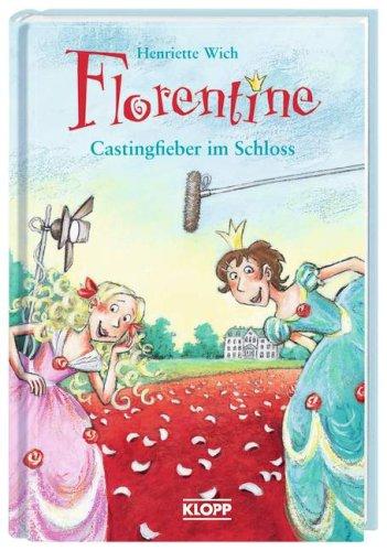 9783781723498: Florentine 02. Castingfieber im Schloss