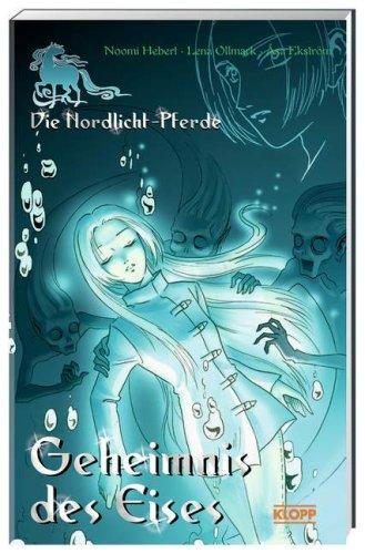 9783781730137: Die Nordlicht-Pferde 02. Geheimnis des Eises