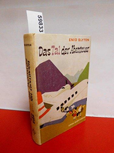 Das Tal der Abenteuer, Bd 3 - Enid Blyton