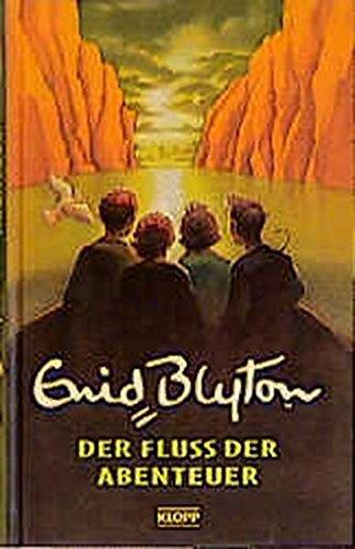 9783781751378: Der Fluss der Abenteuer. ( Ab 10 J.).
