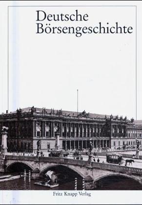 9783781905191: Deutsche Borsengeschichte (German Edition)