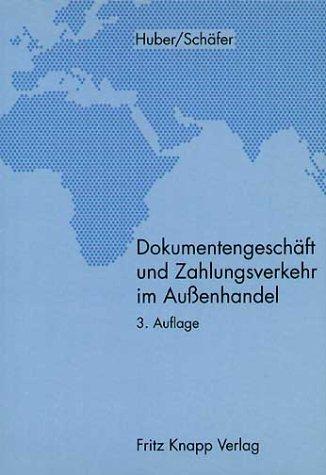 9783781905627: Dokumentengeschäft und Zahlungsverkehr im Auáenhandel