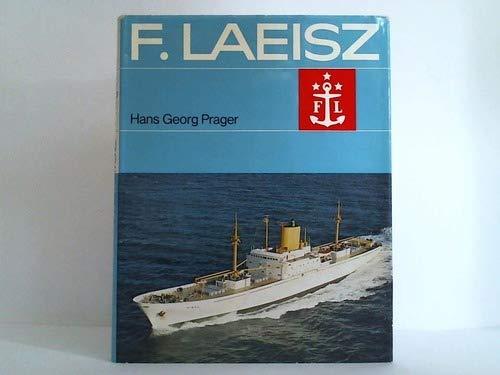 9783782200967: F. Laeisz. Vom Frachtsegler bis zum Bulk Carrier