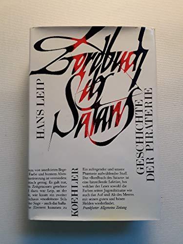 Bordbuch des Satans. Geschichte der Piraterie: Hans Leip