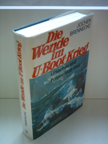 9783782202817: Die Wende im U-Boot-Krieg: Ursachen und Folgen, 1939-1943