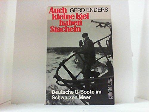 9783782203340: Auch kleine Igel haben Stacheln: Deutsche U-Boote im Schwarzen Meer (German Edition)