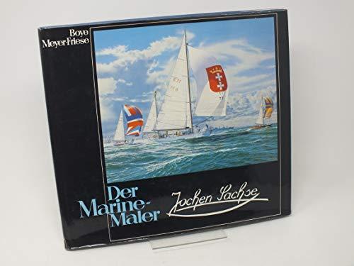 9783782203449: Der Marine-Maler Jochen Sachse