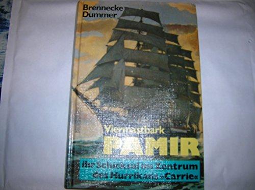 9783782203968: Viermastbark Pamir: Ihr Schicksal im Zentrum des Hurrikans