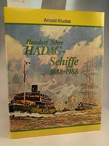 Hundert Jahre HADAG-Schiffe, 1888-1988: Arnold Kludas