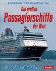 Die großen Passagierschiffe der Welt: Kludas, Arnold, Biermann,