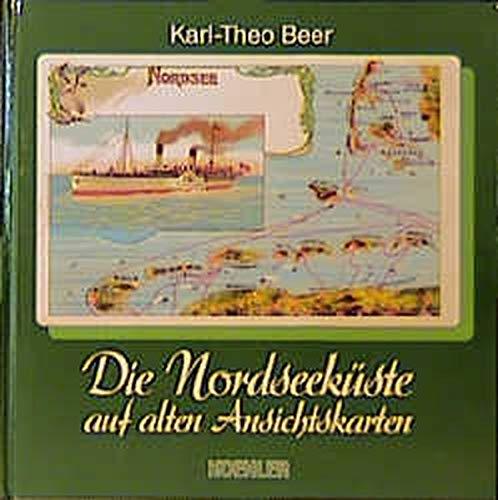 9783782205429: Die Nordseeküste auf alten Ansichtskarten