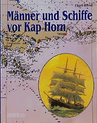 9783782206891: Maenner und Schiffe vor Kap Horn