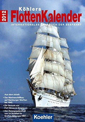9783782210263: K�hlers Flottenkalender 2012: Internationales Jahrbuch der Seefahrt